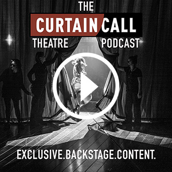Thumbnail image of The Curtain Call Theatre Podcast's cover, black and white of theatre with actors behind closed curtains.