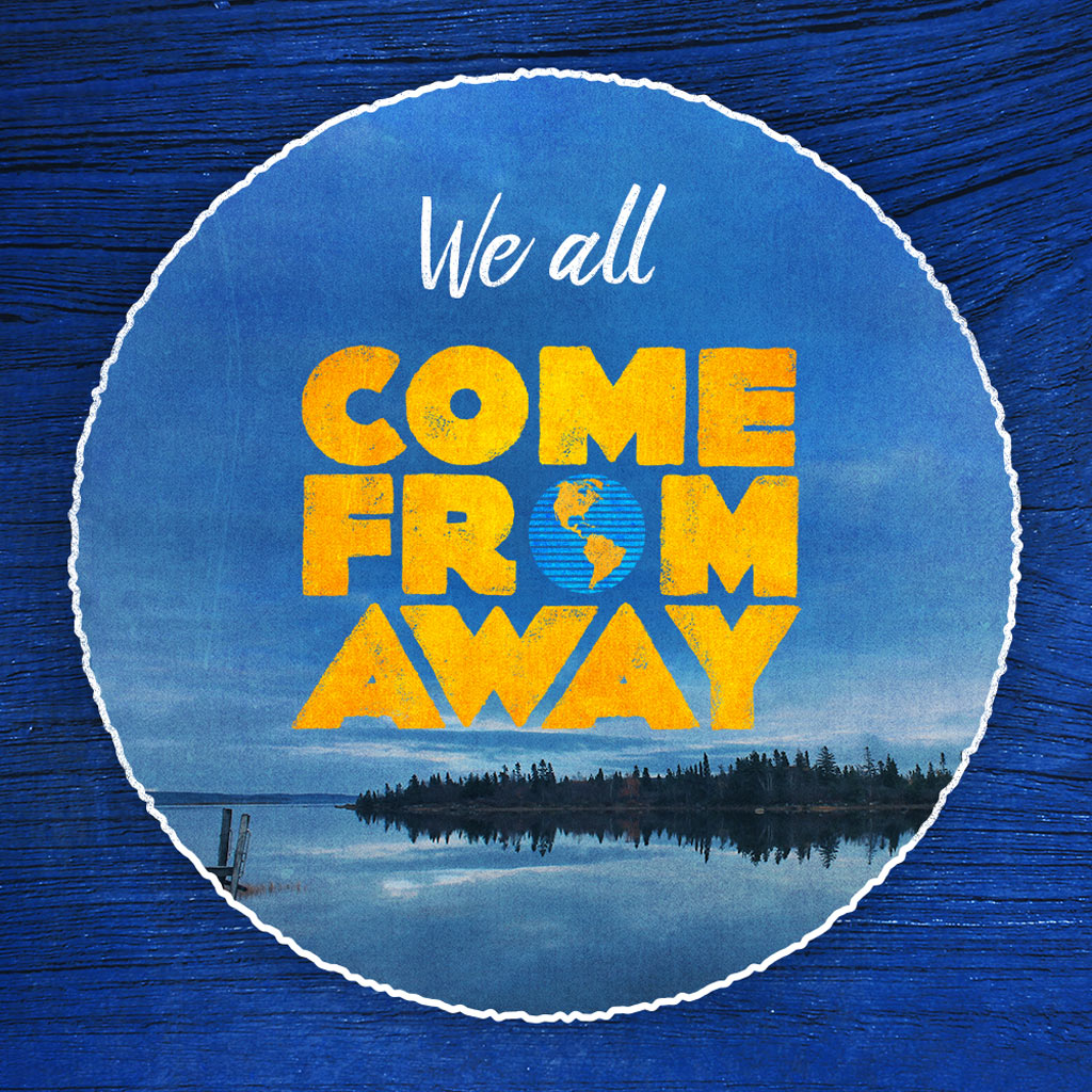Badge made from Come From Away logo placed on nature background with Come From Away blue wallpaper